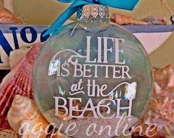Custom Made Beach Theme Ornament-Handmade- Life is Better at the Beach
