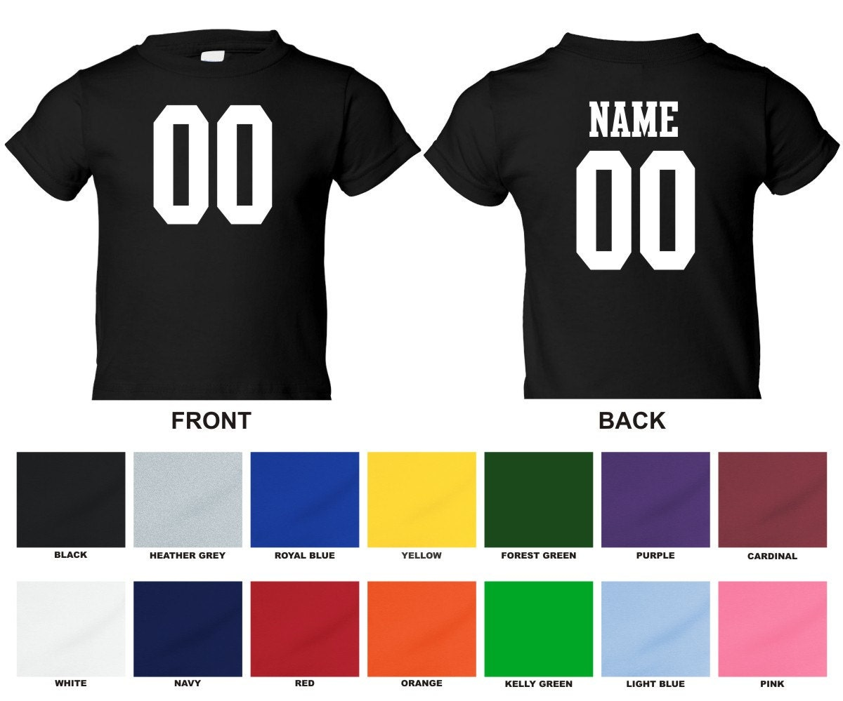 Design your own t-shirt front and back -  Personalized Custom Jersey Style Toddler T Shirt Choose The Number For Front And Name Zoom