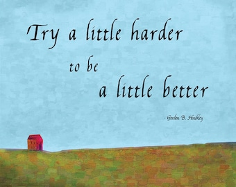 Digital Download - Try A Little Harder by President Hinckley