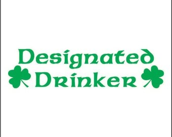 Designated Drinker - St. Patrick's Day! Men's and Ladies Tees!