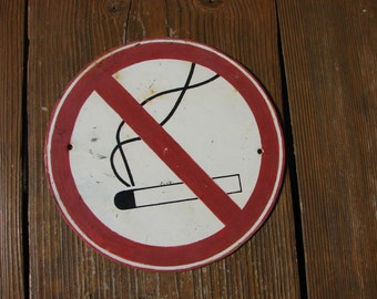 vintage Large massive  metal board warning sign  DONT SMOKE /  industrial sign / caution sign / collectible sign