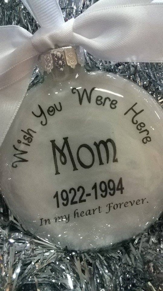 Dad Memorial Gift Christmas Ornament Wish You Were Here