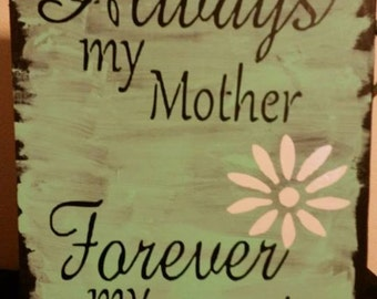 Beautiful Always my mother forever my friend