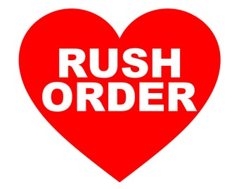Rush Order Request
