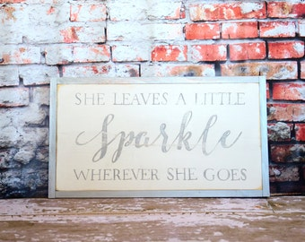 Hand Painted 'She Leaves a Little Sparkle Wherever She Goes' Sign