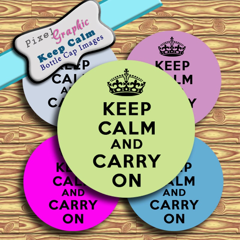 Keep Calm And Carry on Crown Vector Keep Calm And Carry on Bottle Cap Images Digital Collage Sheet 1 Inch