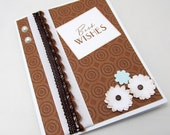 Best Wishes Card - Wedding Card - Brown and White - Engagement Card - Blank Card - White Ribbon - Brown Lace Trim - Paper Flowers
