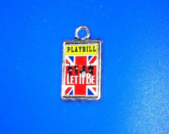 Theater / Show Charm - Playbill  - LET IT BE