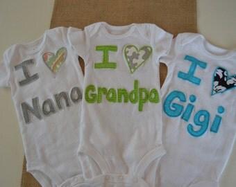 I Love Nana, Gigi, Papa, Grandpa  etc. Onesie/Shirt