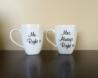 Set of Coffee Mugs-Mr Right and Mrs. Always Right in Vinyl