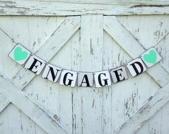 Engaged Banner/ photo prop/ engagement pictures/ Engagement party decoration