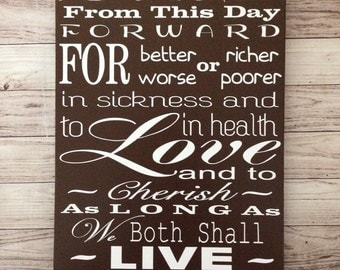 To Have and To Hold From This Day Forward Wedding Vows Wood Sign 12x20 Personalized Wedding Gift for Couple Wedding Decor Signage
