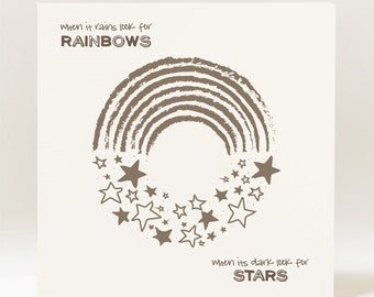 Handmade When it Rains Look for Rainbows, when it's Dark look for Stars Card