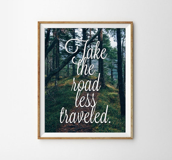 Items similar to take the road less traveled typography for Modern home decor for less