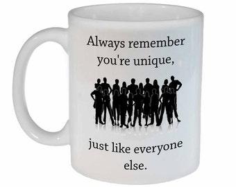 You're Unique - funny white ceramic coffee or tea mug