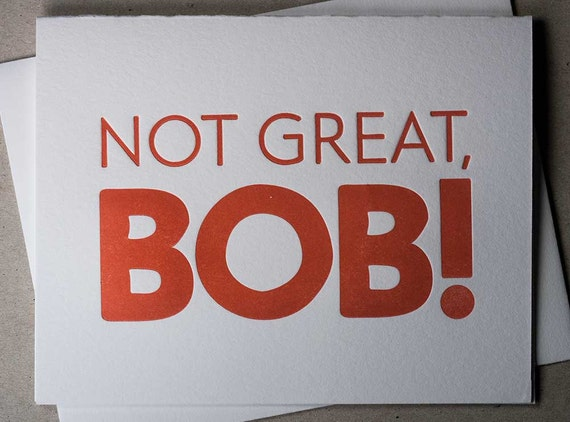 "Letterpress red ""Not great, Bob!"" card (#MIS004)"