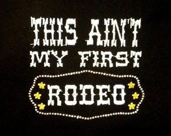 This ain't my first rodeo machine embroidery design in 4 sizes.  Retro rodeo design for your inner cowgirl.