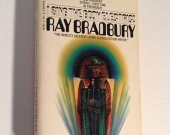 I Sing the Body Electric - RAY BRADBURY 1971 Science Fiction paperback BOOK