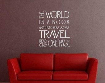 The World Is A Book And Those Who Do Not Travel Read Only One Page Quote Vinyl Wall Art Decal Adventure Travel
