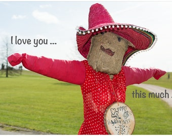 Love you this much - A5 scarecrow photo greetings card and envelope, say sorry, I love you, I miss you, anniversary