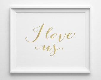 Husband Gift, Wife Gift, I Love Us Typography Print, Anniversary Gift, Matte Faux Gold Bedroom Decor, Bedroom Wall Art, Valentines Day Gift