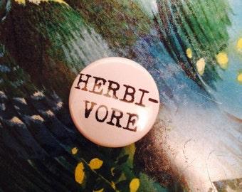 HERBIVORE VEGAN quote badge pin brooch // vegetarian straight edge animal lover