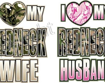 COUPLES HOODIES - I love my redneck wife, I love my redneck husband, you get 2 hoodies with this order