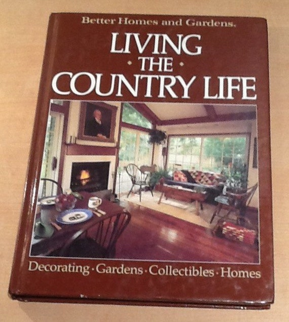 Vintage 1985 Better Homes And Gardens Living The Country