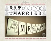 Eat, Drink, Be Married!  Mini Wedding Banner -  Wedding & Bridal Shower Decoration