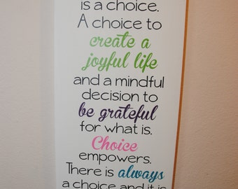 custom canvas quote wall art sign - Happiness is a choice. A choice to create a joyful life and a mindful decision to be grateful for what