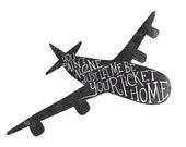 Lyric Art Print // You Ain't Alone // Alabama Shakes // Airplane