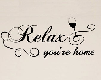 Relax You're Home Quote Vinyl Wall Words Decal