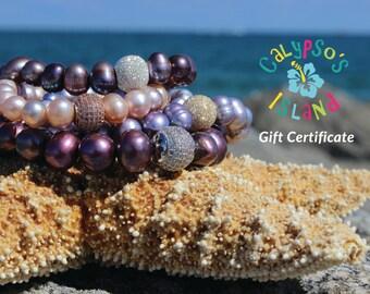 Gift Certificate / 35 Dollars / 50 Dollars / 75 Dollars / 100 Dollars / Calypso's Island Jewelry