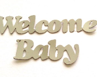 10 Silver Foiled Welcome Baby Banner Die Cuts for Card Making Scrapbooking Baby Showers Nappy Cakes Handmade Baby Cards Craft Project