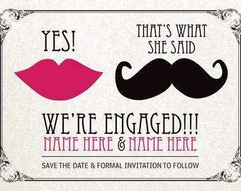 Thats What She Said! Engagement Announcement Digital