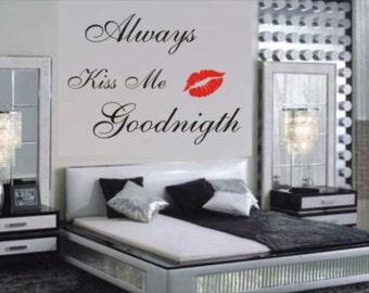 always kiss me goodnight/ Wall stikers