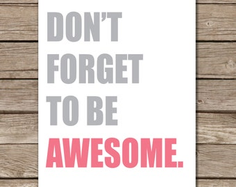 Don't Forget to Be Awesome Pink Wall Art, Children's Room Wall Decor