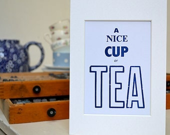 A Nice Cup of Tea Letterpress A5 Print