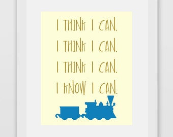 I Know I Can Little Engine That Could Quote Print