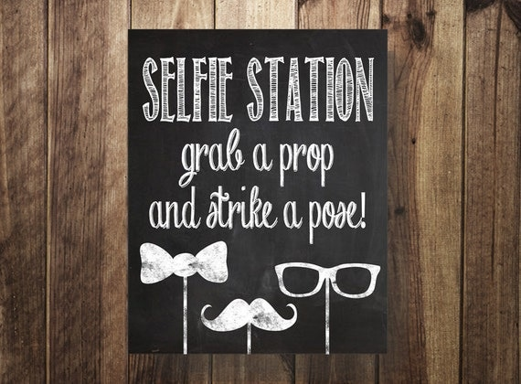 selfie station sign grab a prop strike a pose diy photo. Black Bedroom Furniture Sets. Home Design Ideas
