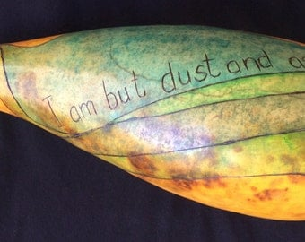 Gourd, Contemplation - Original Artist Design, Handcrafted; Genesis 18:27; Inspiration and Healing; English and Hebrew