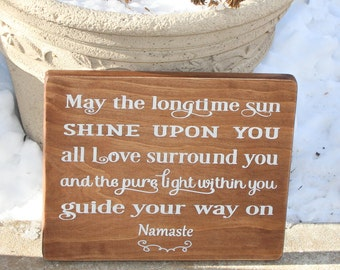 Namaste Yoga Sign on Stained Wood / Longtime Sun Yoga Quote Painted Wood Sign