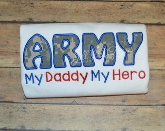 Military Homecoming Shirt. Made to Order. Army Navy Marines Air Force Coast Guard. Any branch or wording available. ARMY my hero my daddy