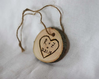Wooden ornament, wedding favor, eco, wood burned heart custom initial, date ornament, natural wood slice
