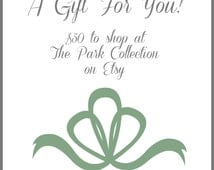 The Park Collection 50 Dollar Etsy Gift Certificate