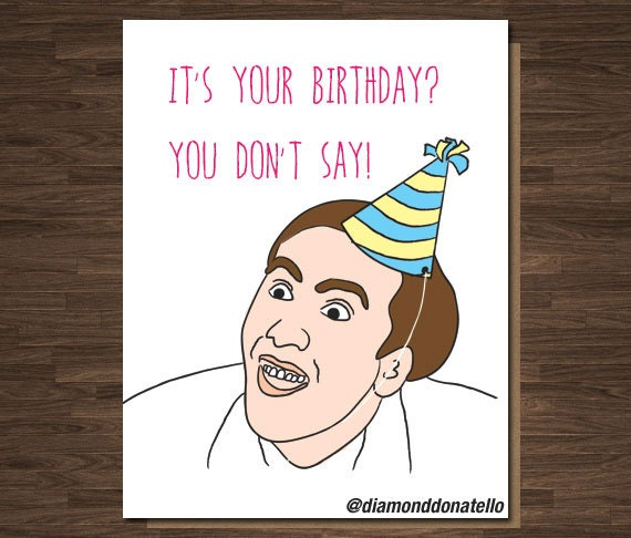 nicolas cage birthday card, Birthday card