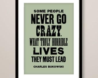 Charles Bukowski quote print, literary art print, Charles Bukowski print, typographic print, quotation, literary inspired print