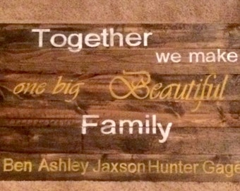 Family as one wooden sign
