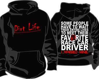 DIRT LIFE race car driver Favorite Driver Hoodie