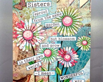 Sister art, whimsical flowers, humorous quote, pink, blue - Mixed media print on 5 x 7 wood board